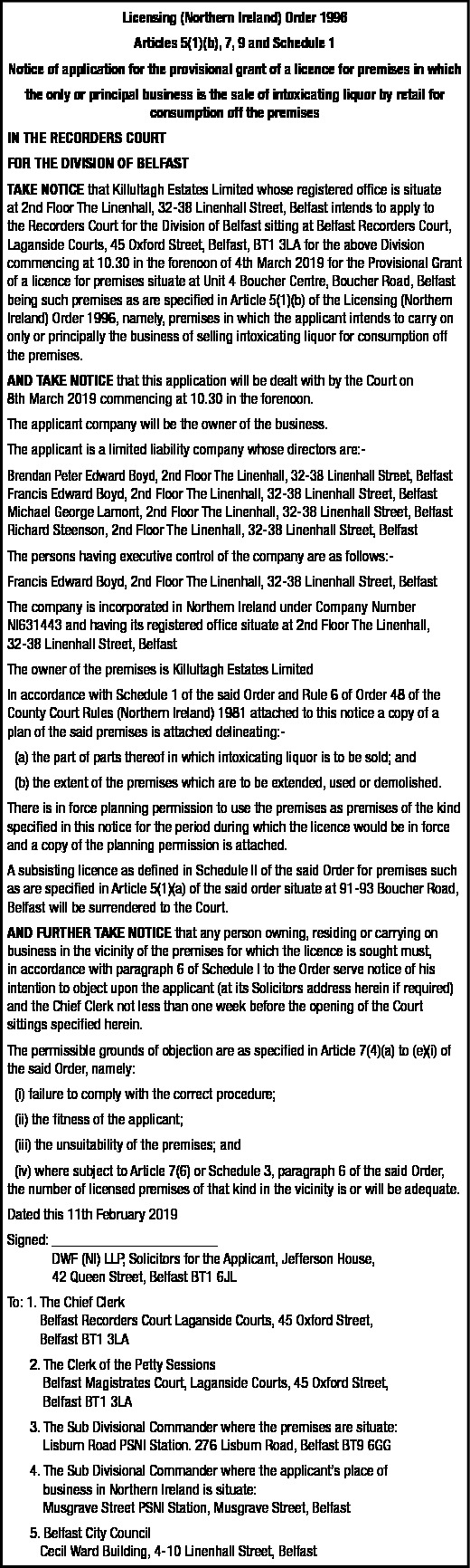 Notice of application for the provisional grant of a licence for premises