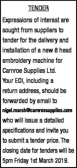 Tender for the delivery and installation  for Carnroe Supplies Ltd.