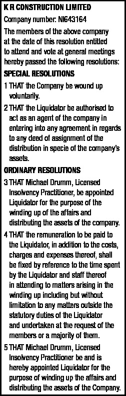 K R CONSTRUCTION LIMITED - RESOLUTIONS NOTICE